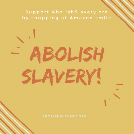 Support Abolish Slavery by shopping at smile.amazon.com